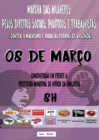 08 de março: movimentos sociais convocam Marcha de Mulheres pelos Direitos Sociais, Políticos e Trabalhistas