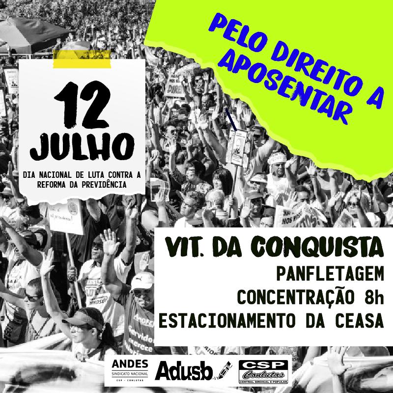 12 de julho, sexta-feira, terá luta em Vitória da Conquista contra a Reforma da Previdência