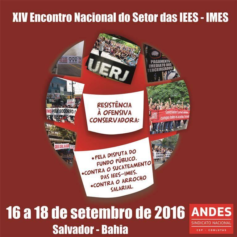 XIV Encontro Nacional do Setor das Instituições de Ensino Superior (IEES) e Municipais (IMES)