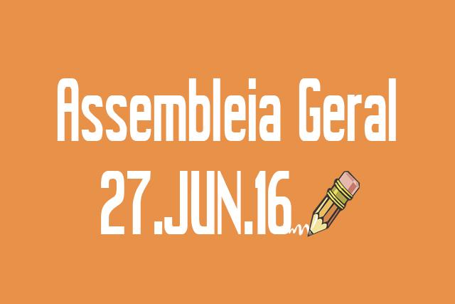 EDITAL DE CONVOCAÇÃO DE ASSEMBLEIA EXTRAORDINÁRIA - 27 DE JUNHO DE 2016