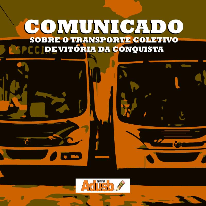 Sobre a situação do transporte coletivo em Vitória da Conquista