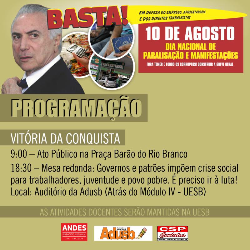 10 DE AGOSTO - DIA DO BASTA!