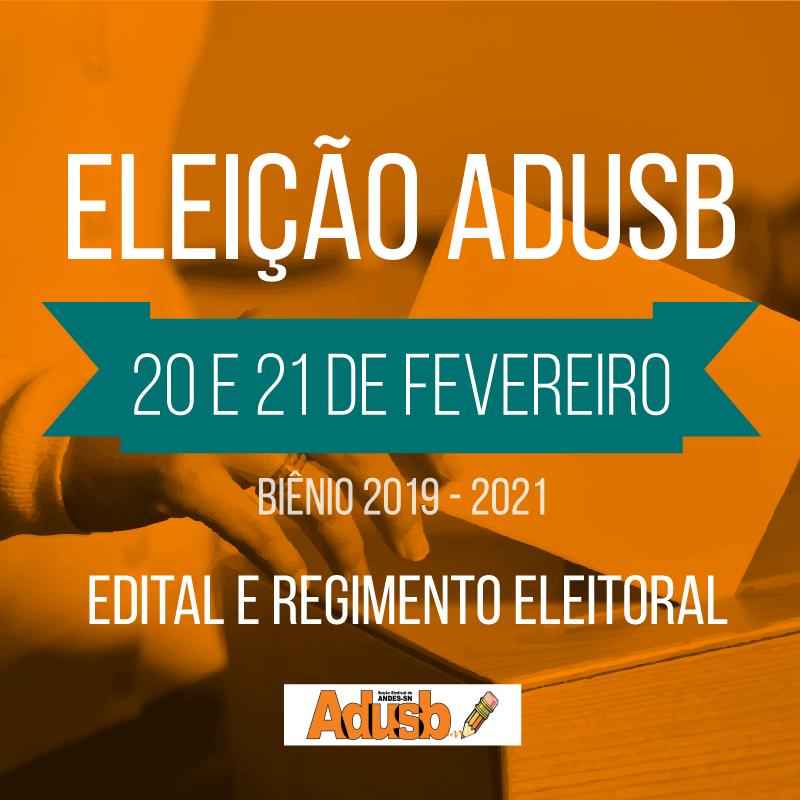 Eleições ADUSB 2019-2021: Edital de convocação e regimento são aprovados por assembleia