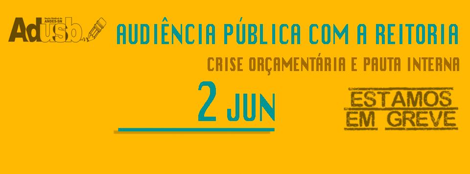 02 de junho: Audiência Pública com a Reitoria