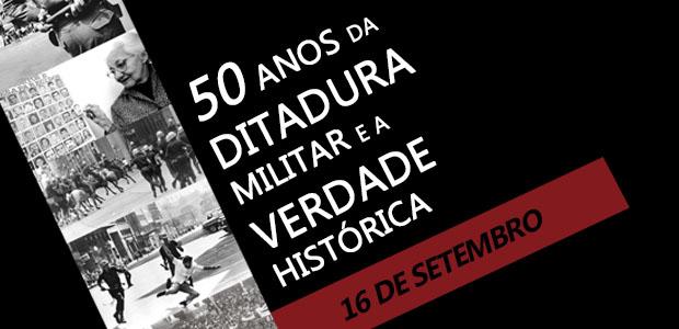 Os 50 anos da Ditadura Militar serão discutidos em atividade da Adusb