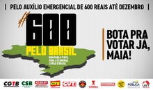 Centrais Sindicais lançam campanha #600peloBrasil, com abaixo-assinado e pressão sobre o Congresso