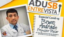 Especial coronavírus: Entrevista com o professor Bruno Andrade (Departamento de Ciências Biológicas)