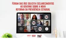 FÓRUM DAS ADS SOLICITA ESCLARECIMENTOS AO GOVERNO SOBRE A NOVA REFORMA DA PREVIDÊNCIA ESTADUAL