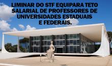 STF equipara teto salarial de professores de universidades estaduais e federais.