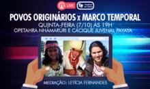 Live | Povos Originários x Marco Temporal