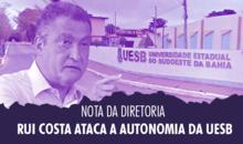 Rui Costa ataca a autonomia da UESB