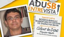 Especial coronavírus: Entrevista com Cléber de Jesus