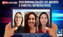 Transmissão ao vivo: Descriminalização do aborto e direitos reprodutivos