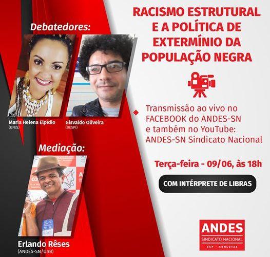Transmissão ao vivo: Racismo estrutural e a política de extermínio da população negra