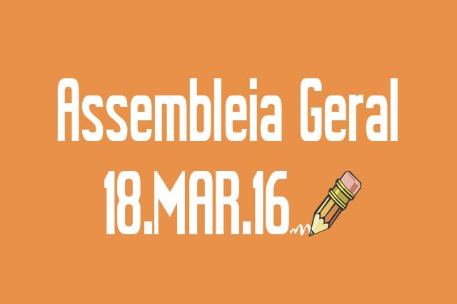 EDITAL DE CONVOCAÇÃO DE ASSEMBLEIA EXTRAORDINÁRIA - 18 DE MARÇO DE 2016