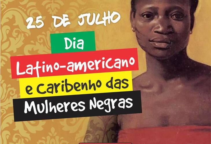 Julho das Pretas: É hora de lutar contra o feminicídio, desemprego e encarceramento