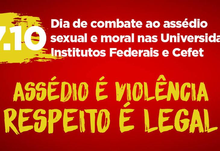 17 de outubro: Dia Nacional contra o Assédio Sexual e Moral nas Ifes, Iees e Imes