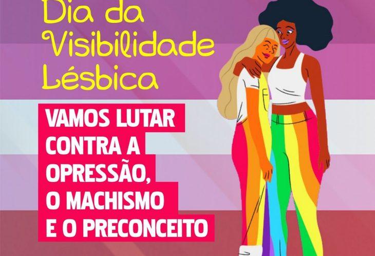 29 de agosto é Dia da Visibilidade Lésbica: vamos lutar contra a LGBTfobia e o machismo