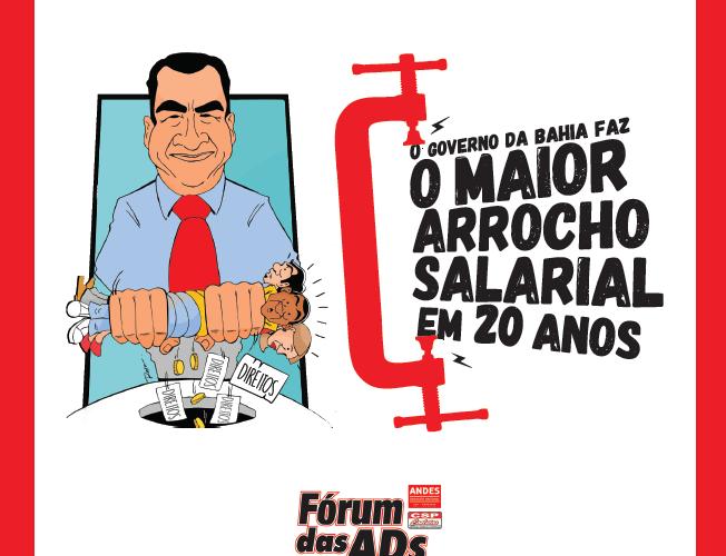 Governo Rui Costa provoca o maior arrocho salarial dos últimos 20 anos