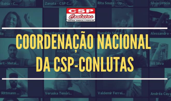 Coordenação Nacional da CSP-Conlutas tem reunião dias 5 e 6/3