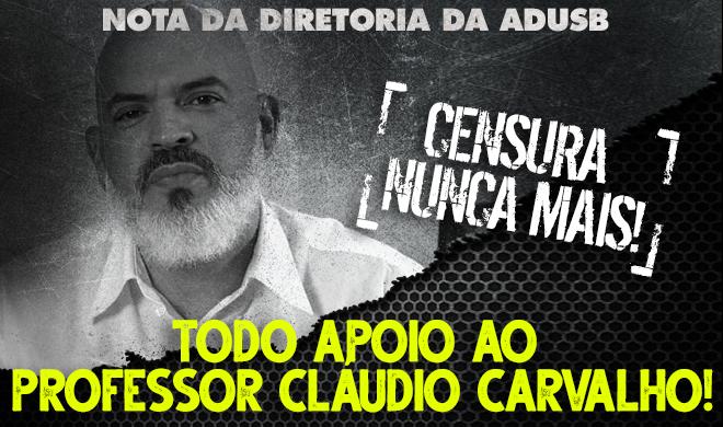 NOTA DA DIRETORIA DA ADUSB: CENSURA NUNCA MAIS! EM DEFESA DAS LIBERDADES DE EXPRESSÃO E DE CÁTEDRA.