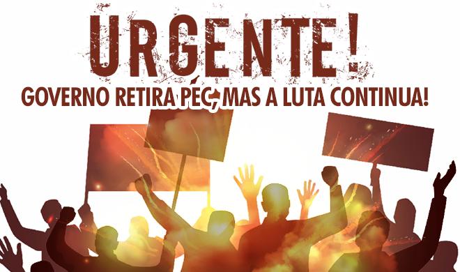 Vitória da luta: governador recua e retira a PEC 158