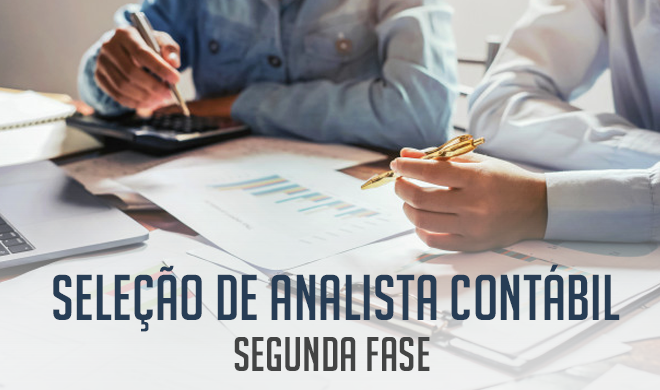 Seleção para analista contábil: Segunda fase