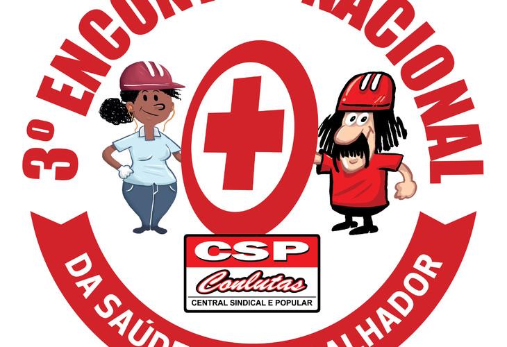 Atenção! Inscrições para o 3º Encontro Nacional de Saúde dos (as) trabalhadores (as) vão até dia 17/3