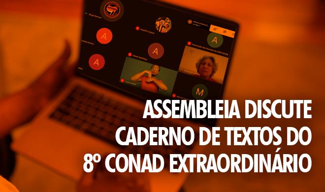 Assembleia discute caderno de textos do 8º CONAD Extraordinário
