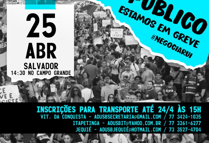 Movimento grevista convoca ato público para o dia 25 de abril em Salvador
