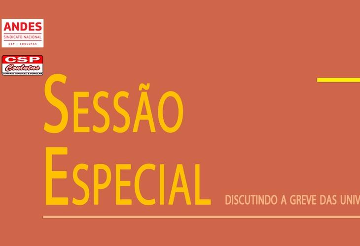 Sessão Especial: Discutindo a Greve das Universidades Estaduais da Bahia