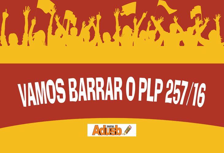 Vamos barrar o PLP 257! Envie e-mails aos deputados federais baianos