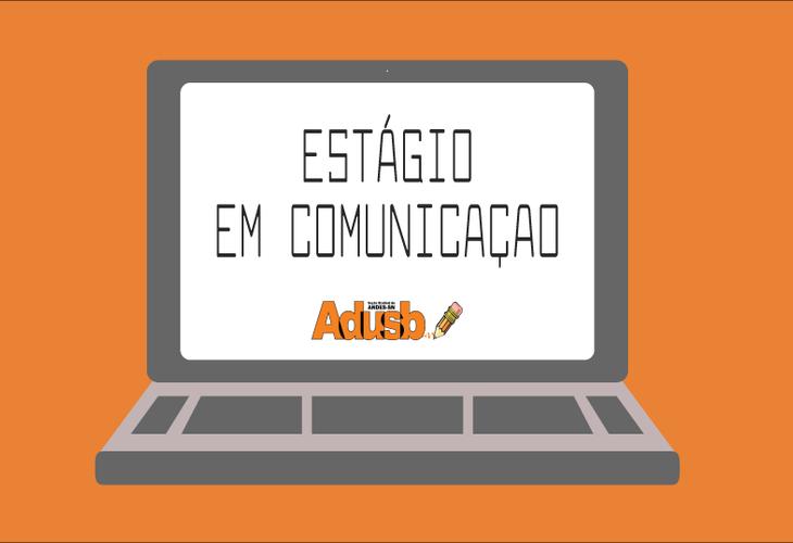 Abertas inscrições para estágio em comunicação da Adusb