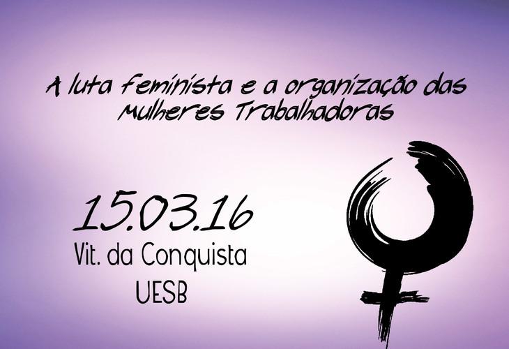 A luta feminista e a organização das mulheres trabalhadoras é tema da II etapa do curso de formação sindical