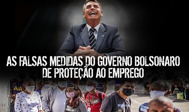 As falsas medidas do governo Bolsonaro de proteção ao emprego