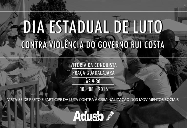 Adusb convoca população para Dia Estadual de Luto contra a Violência do Governo Rui Costa