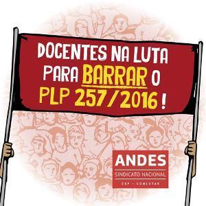 PLP 257/16 pode ser votado pela Câmara na próxima segunda (1/8)