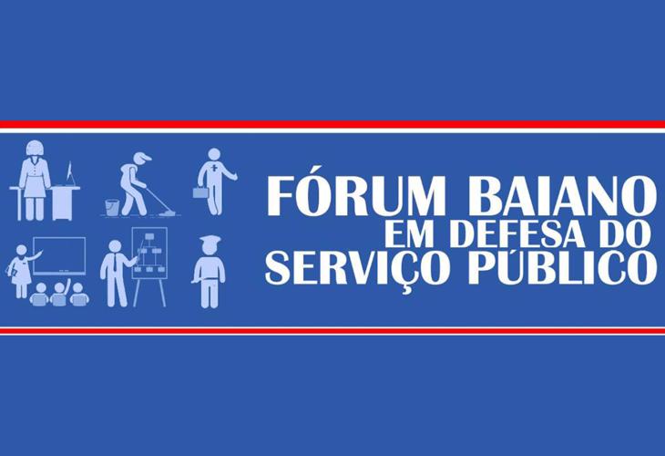 Fórum de Servidores da Bahia se mobiliza contra a Reforma Administrativa