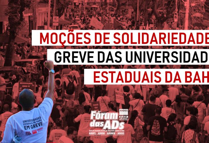 MOÇÕES DE APOIO À GREVE DAS UNIVERSIDADES ESTADUAIS BAIANAS