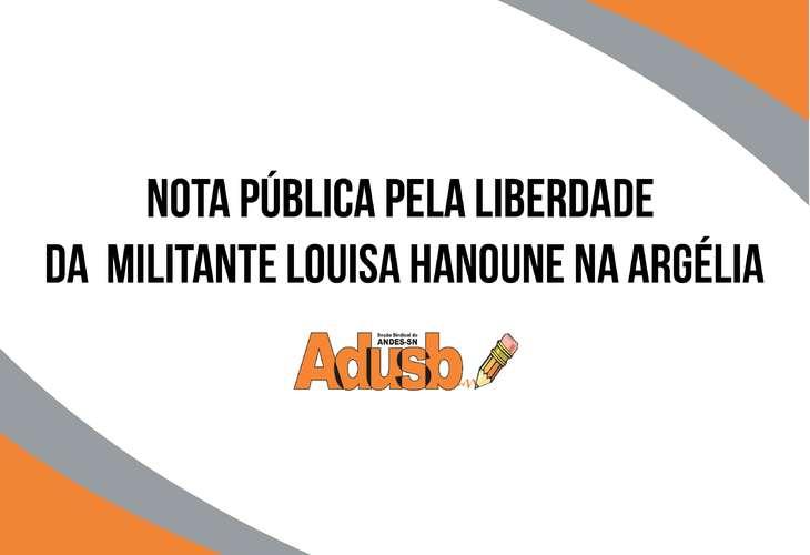 Nota da ADUSB - Liberdade imediata e incondicional de Louisa Hanoune na Argélia