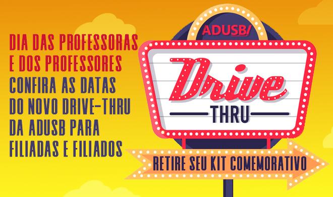 Confira as datas do novo drive-thru da Adusb para filiadas e filiados