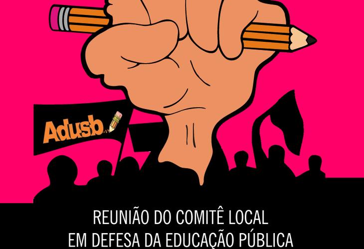 Reunião do Comitê Local em defesa da educação pública acontecerá na quarta-feira (21)