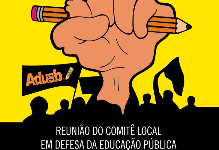 Comitê Local em Defesa da Educação Pública se reunirá na quarta-feira (26)