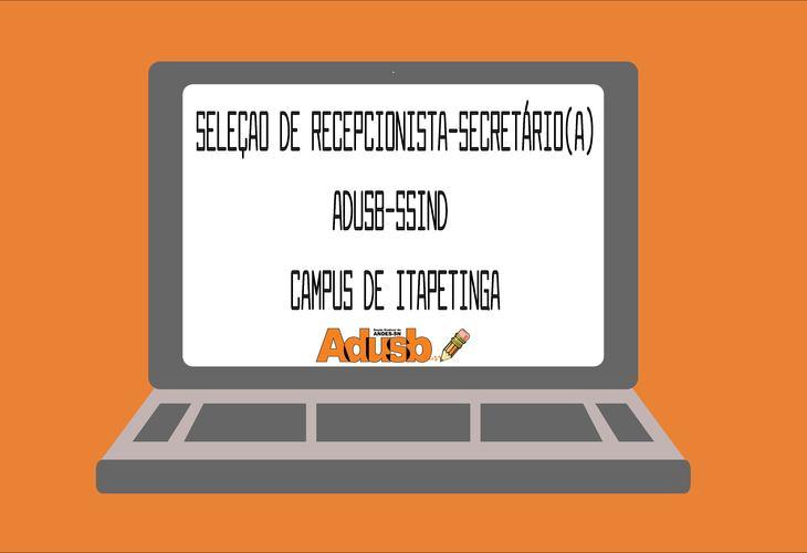 Seleção para recepcionista-secretário (a) em Adusb de Itapetinga
