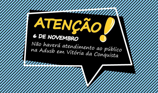 Comunicado: Atendimento ao público da quarta-feira (6) em Conquista