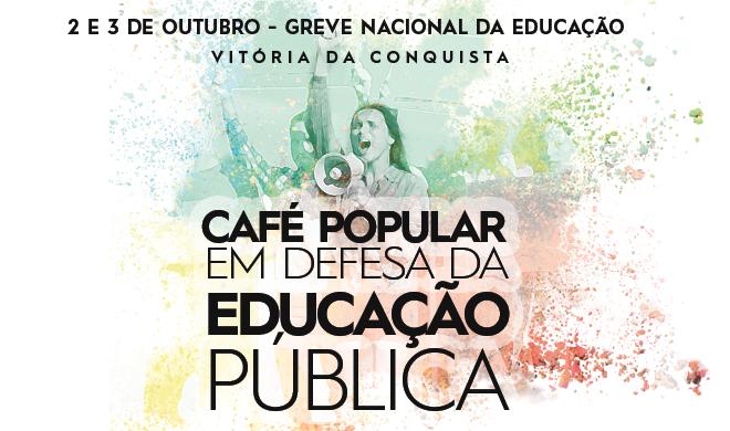Greve Nacional da Educação: Confira a programação em Vitória da Conquista