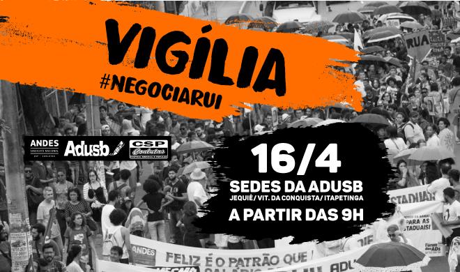 Greve Uesb: Vigília será realizada na terça-feira (16)