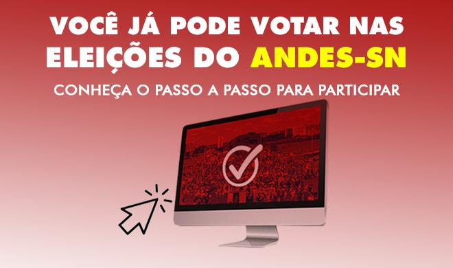 As Eleições do ANDES-SN começaram e você já pode votar