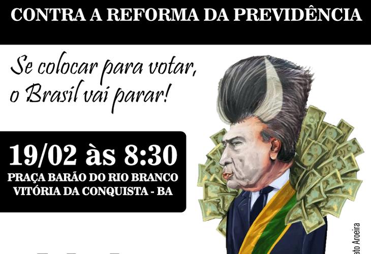 Ato público contra Reforma da Previdência acontece segunda-feira (19) em Conquista