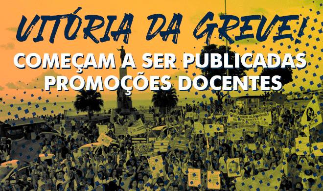 Vitória da Greve: Começam a ser publicadas Promoções Docentes